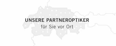 Unsere Partneroptiker für Sie vor Ort