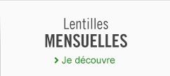 lentilles mensuelles