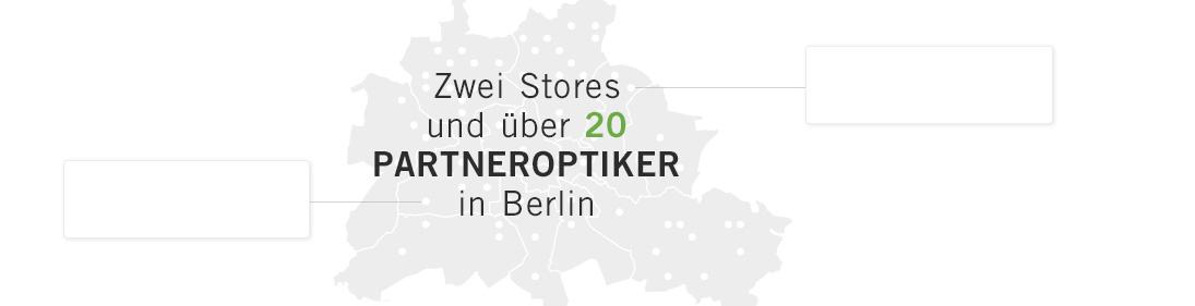 Zwei Stores und über 20 Partneroptiker in Berlin