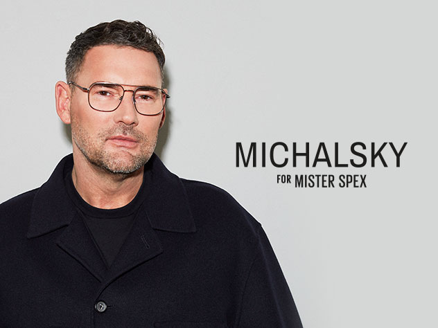 Michalsky for Mister Spex